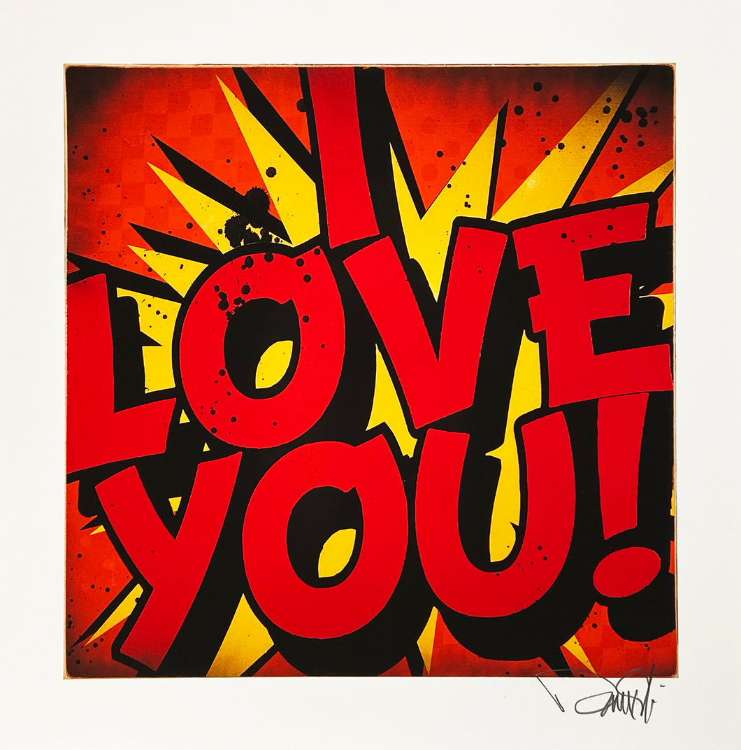DENIAL 'I Love You!' (mini) Giclée Print