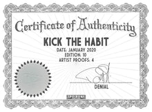 Load image into Gallery viewer, DENIAL 'Kick the Habit' Archival Pigment Print - Signari Gallery