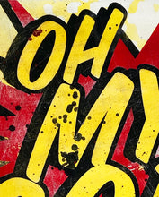 Load image into Gallery viewer, DENIAL 'Oh My God!' (mini) Giclée Print