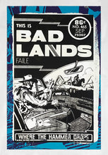 Load image into Gallery viewer, FAILE 'This is Bad Lands' Hand-Painted Silkscreen Print