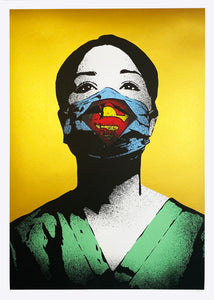 FAKE 'Super Nurse (Super Size)' (gold) Screen Print