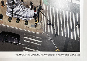 JR 'Migrants, Walking New York City' Offset Lithograph