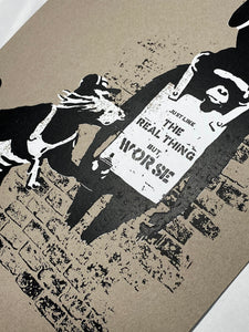 THE REAL NOT BANKSY FRONT 'Like the Real Thing but Worse' Screen Print - Signari Gallery