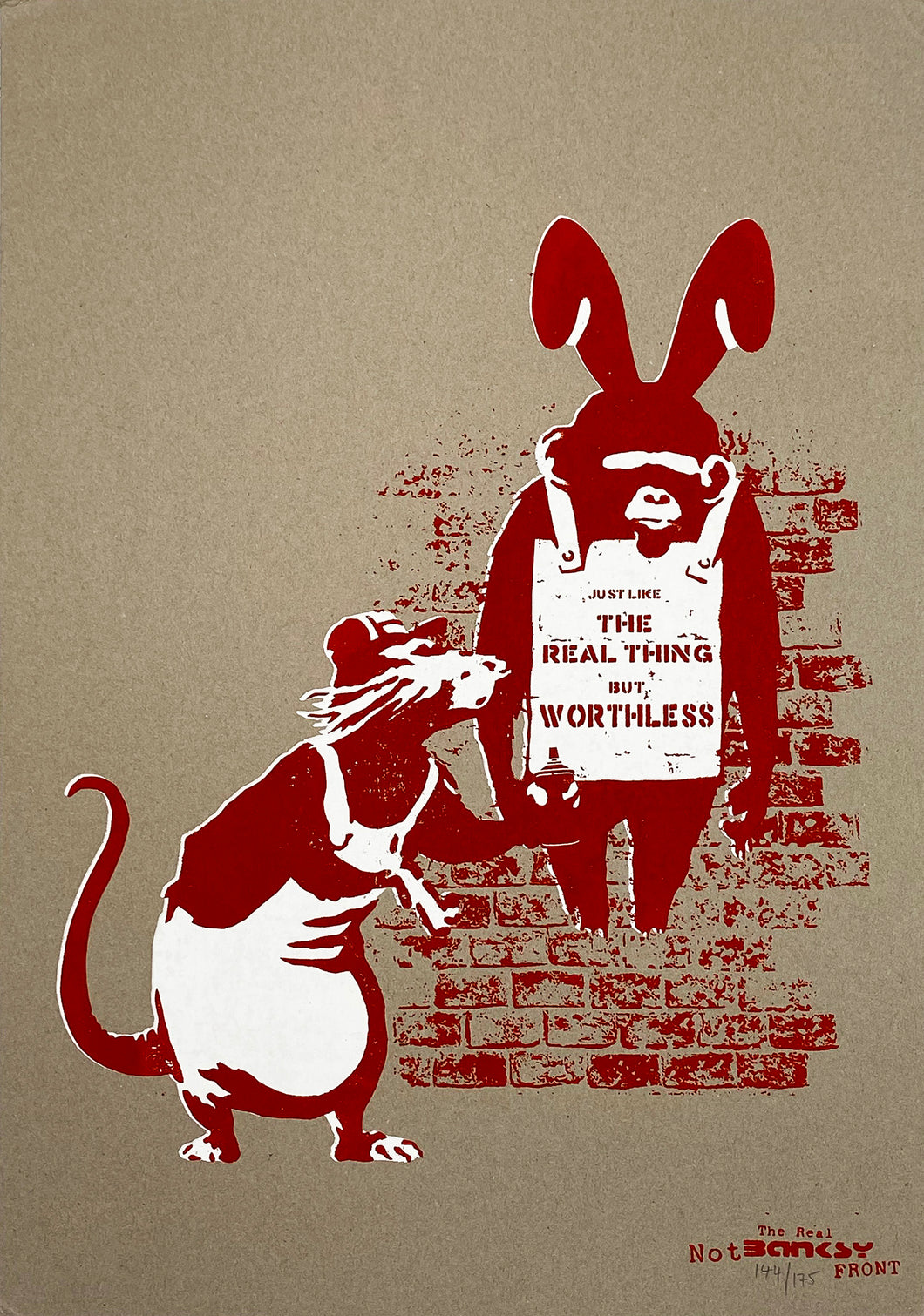 THE REAL NOT BANKSY FRONT 'Like the Real Thing but Worthless' Screen Print (2) - Signari Gallery
