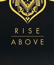Load image into Gallery viewer, SHEPARD FAIREY 'Raise the Caliber: Rise Above' Screen Print