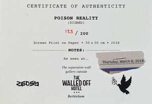 ZEDSY 'Poison Reality' Screen Print