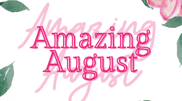 Read all about Amazing August