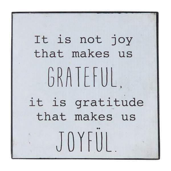 Words Of Wisdom Sign - Gratitude Joyful