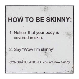 Words Of Wisdom Magnet - Wow I'M Skinny