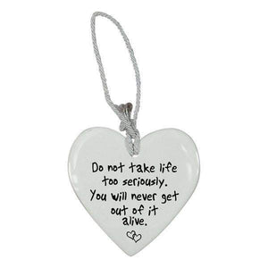 CERAMIC HEART DO NOT TAKE LIFE SERIOUSL