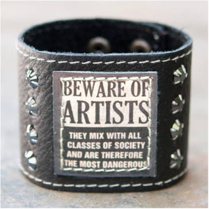 Beware of Artists Cuff