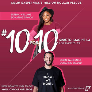 Colin Kaepernick x Serena Williams #10for10