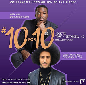 Colin Kaepernick x Meek Mill #10for10