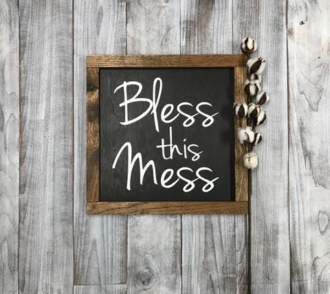 Bless This Mess Rustic Wood Sign