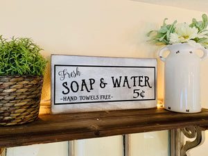 Fresh Soap And Water Sign - Farmhouse Bathroom Sign - Bathroom Decor