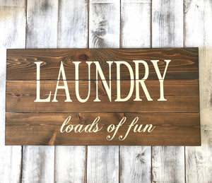 Laundry Room Loads of Fun Farmhouse Mud Room Decor - Red Roan Signs | Custom Rustic Home Decor
