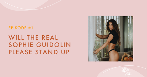 Episode #01 - Will The Real Sophie Guidolin Please Stand Up