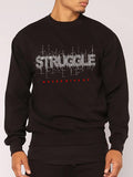 Struggle Never Give Up Graphic Black Sweatshirt For Men