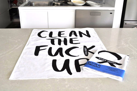 Clean the Fck Up - Tea Towel