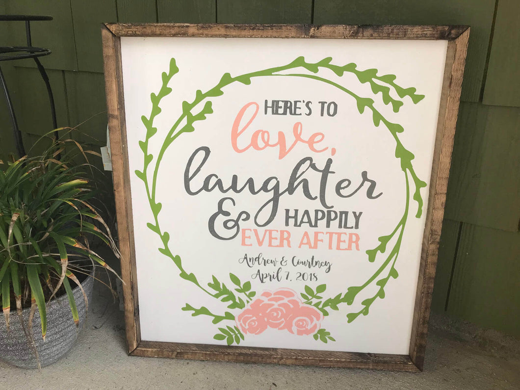 Here's to the love, laughter