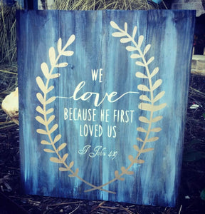 We love because