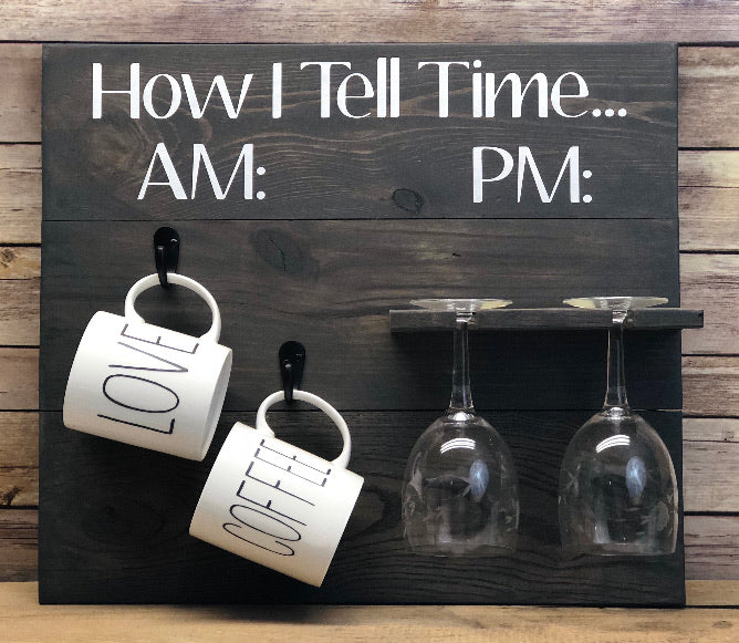 Wine/Coffee Time Sign