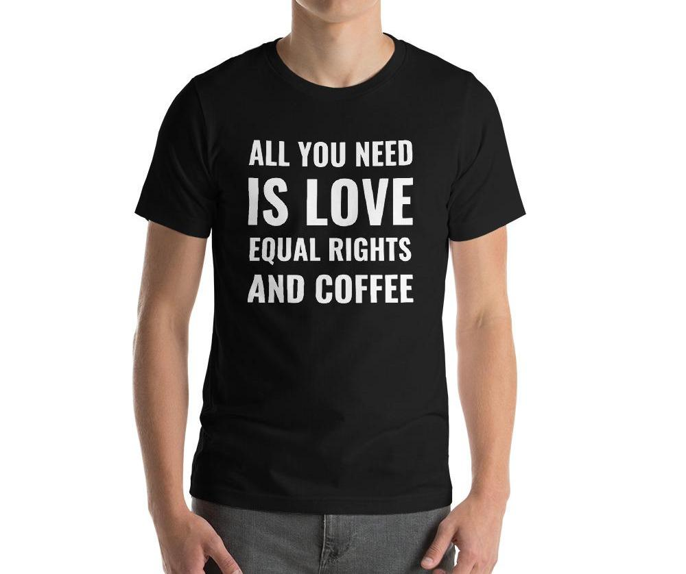 Love, Equal Rights, & Coffee Tee - PRIDEMODE