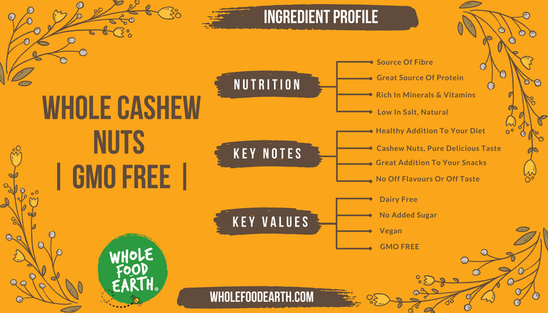 Wholefood Earth: Whole Cashew Nuts | GMO Free | Natural | Vegan | Dairy Free | No Added Sugar - Wholefood Earth® - 5056351405808