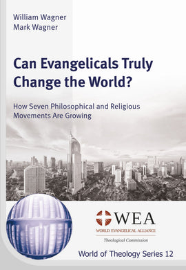 Can Evangelicals Truly Change the World?