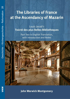 The Libraries of France at the Ascendancy of Mazarin