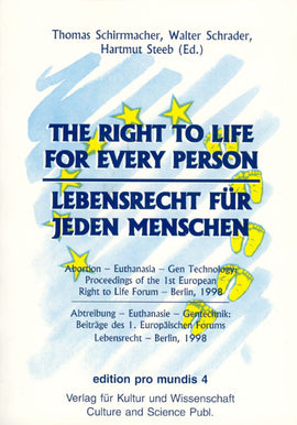The Right to Life for Every Person – Lebensrecht für jeden Menschen