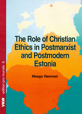 The Role of Christian Ethics in Postmarxist Estonia