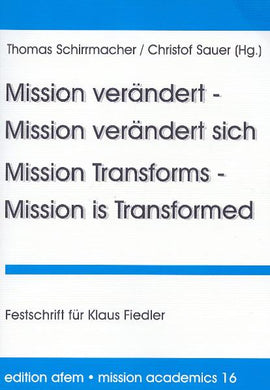 Mission verändert–Mission verändert sich / Mission Transformes–Mission is Transformed
