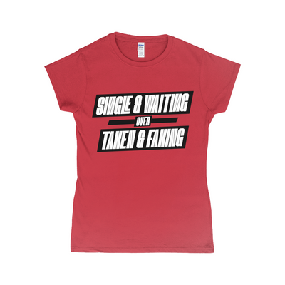 Single & Waiting T-Shirt