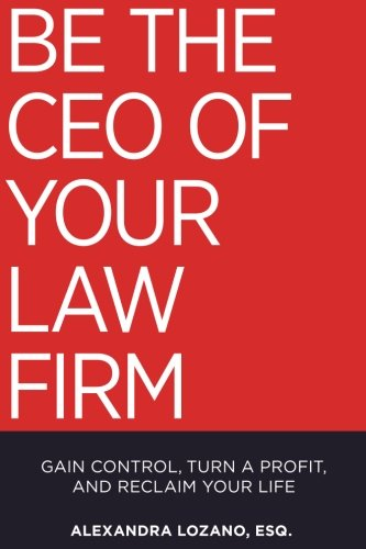 Be the CEO of Your Law Firm - Signed Copy (Paperback)