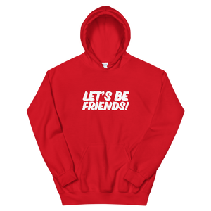 LET'S BE FRIENDS HOODIE - The YEGERS