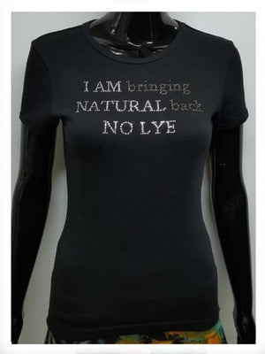 I am bringing natural back no lye-T Shirt-SanJules