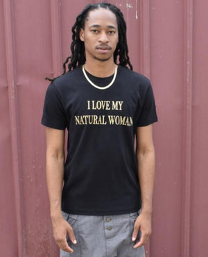 I Love My Natural Woman T shirt