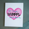 Love to the Moon and Back Greeting Card-Card-Roam Wild Designs