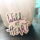 Wild at Heart Sticker-Vinyl Sticker-Roam Wild Designs