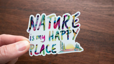 Nature is My Happy Place Vinyl Sticker-Vinyl Sticker-Roam Wild Designs