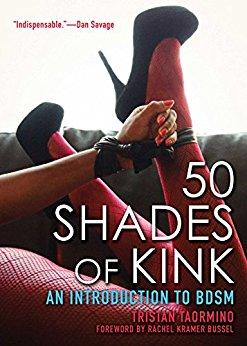 50 Shades of Kink - The ultimate Guide to Kink