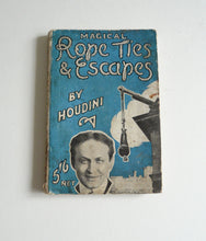 Load image into Gallery viewer, Magical Rope Ties and Escapes by Houdini - Everlasting Editions
