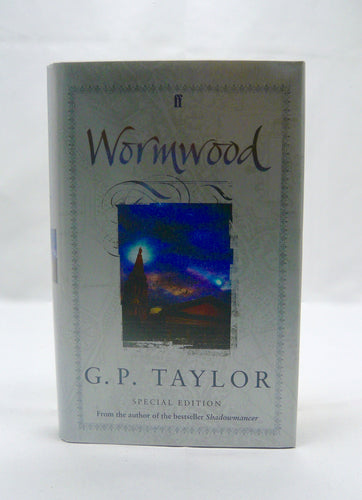 Wormwood by G. P. Taylor, Signed