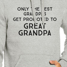 Only The Best Grandpas Get Promoted To Great Grandpa Grey Hoodie