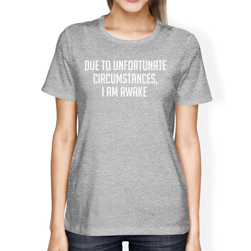 Unfortunate Circumstances Woman's Heather Grey Top Typographic Tee