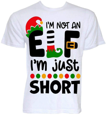 I'm Not an Elf, I'm just short. Funny Adult Christmas T-shirt