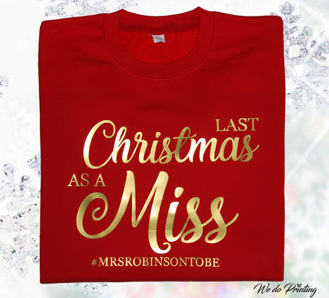 Women's Last Christmas As A Miss Sweater/Jumper