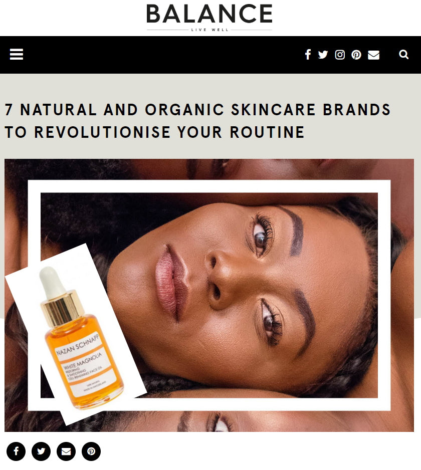 7 NATURAL AND ORGANIC SKINCARE BRANDS TO REVOLUTIONISE YOUR ROUTINE