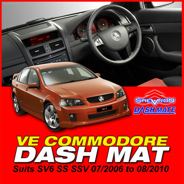 FITS DASH MAT HOLDEN Commodore VE SS SSV SV6 7/2006-8/2010 SHEVRON DASHMAT DM1012 BLK